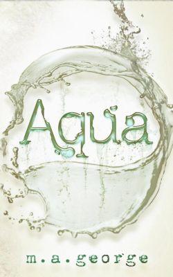 Aqua, M.A. George