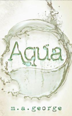 Aqua, M. A. George