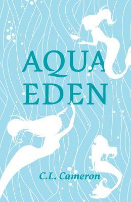Aqua Eden, Clayton Cameron