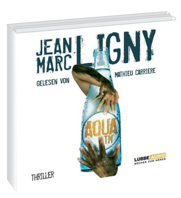 Aqua TM, 8 Audio-CDs, Jean Marc Ligny