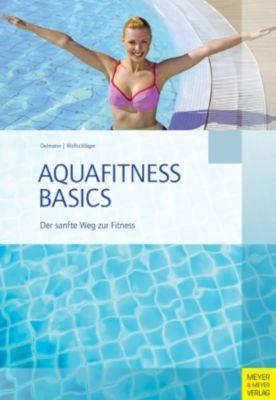 Aquafitness Basics, Ilona Wollschläger, Judith Oelmann