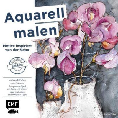 Aquarell malen - Motive inspiriert von der Natur, Alexa Dilla