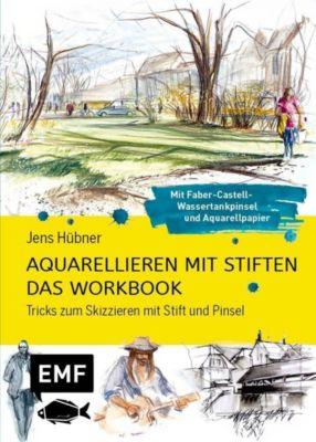 Aquarellieren mit Stiften - Das Workbook - Jens Hübner  