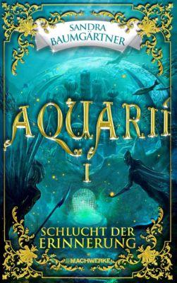 Aquarií: Aquarií: Schlucht der Erinnerung, Sandra Baumgärtner