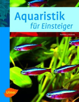 aquaristik f r einsteiger buch portofrei bei. Black Bedroom Furniture Sets. Home Design Ideas