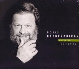 Aquarium 1995-2013, Boris Grebenchikov