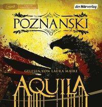 Aquila, 1 MP3-CD, Ursula Poznanski