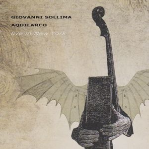 Aquilarco - Live In New York, Giovanni Sollima