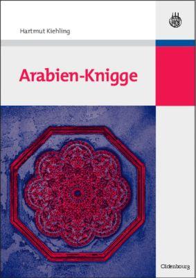Arabien-Knigge, Hartmut Kiehling