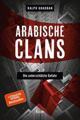 Arabische Clans - Ralph Ghadban |