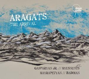 Aragats-The Arrival-Armenische Jazzmusik, Gasparyan Jr., Hyusnunts, Baboian