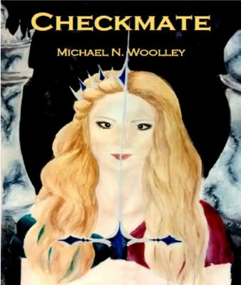 Aragoria: Checkmate (Aragoria, #1), Michael N. Woolley
