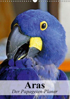 Aras. Der Papageien-Planer (Wandkalender 2019 DIN A3 hoch), Elisabeth Stanzer