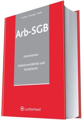 Arb-SGB Arbeitsverhältnis und Sozialgesetzbuch, Martin Gutzeit, Steffen Klumpp, Philipp Stark