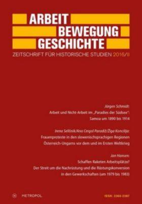 Arbeit - Bewegung - Geschichte. Zeitschrift für historische Studien