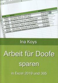 Arbeit für Doofe sparen - Koys Ina  