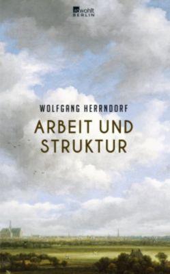 Arbeit und Struktur - Wolfgang Herrndorf pdf epub