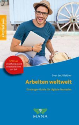 Arbeiten weltweit - Sven Lechtleitner pdf epub