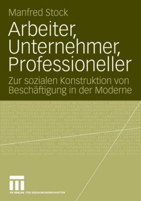 Arbeiter, Unternehmer, Professioneller, Manfred Stock