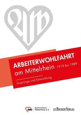 Arbeiterwohlfahrt am Mittelrhein 1919 bis 1989