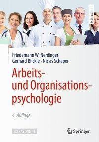 Arbeits- und Organisationspsychologie, Friedemann W. Nerdinger, Gerhard Blickle, Niclas Schaper