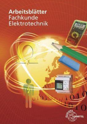 Arbeitsblätter Fachkunde Elektrotechnik, Thomas Käppel, Jürgen Manderla, Klaus Tkotz, Klaus Ziegler