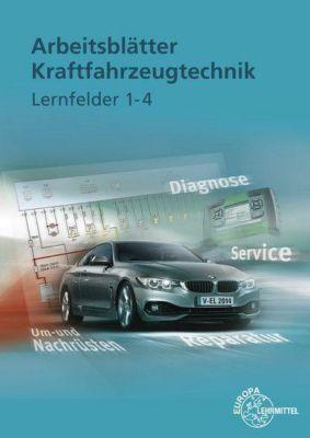 Arbeitsblätter Kraftfahrzeugtechnik, Lernfelder 1-4, m. Demo-DVD-ROM