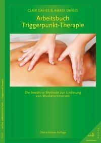 Arbeitsbuch Triggerpunkt-Therapie, Clair Davies, Amber Davies