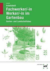 Der Gärtner: Bd.4 Garten- und Landschaftsbau, Übungsbuch Buch