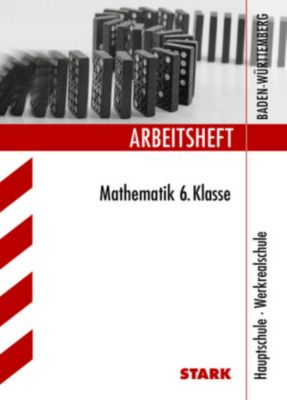 Arbeitsheft Mathematik: 6. Klasse, Hauptschule - Werkrealschule Baden-Württemberg, Walter Modschiedler, Walter (jun.) Modschiedler