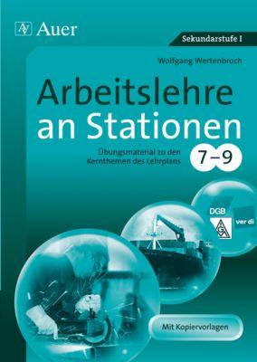 Arbeitslehre an Stationen 7-9, Wolfgang Wertenbroch