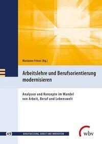 Arbeitslehre und Berufsorientierung modernisieren -  pdf epub