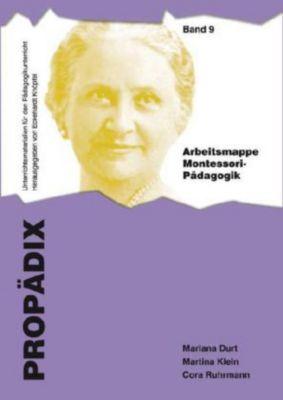 Arbeitsmappe Montessori-Pädagogik (Materialsammlung - Schülerband), Mariana Durt, Martina Klein, Cora Ruhrmann