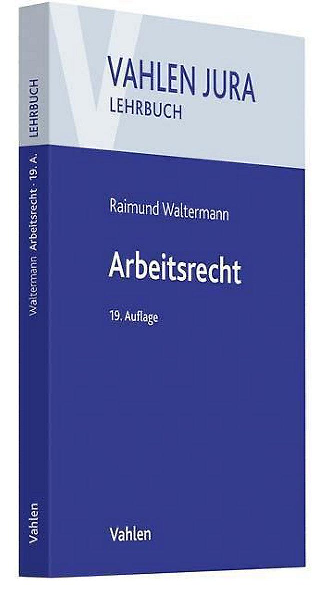Arbeitsrecht Buch Von Raimund Waltermann Portofrei Weltbildde