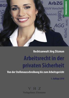 Arbeitsrecht in der privaten Sicherheit, Jörg Zitzmann