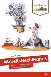 #ArbeitsRechtKurios - Arnd Diringer pdf epub
