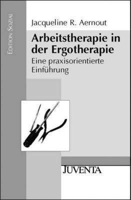 Arbeitstherapie in der Ergotherapie, Jacqueline R. Aernout