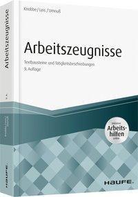 Arbeitszeugnisse - inkl. Arbeitshilfen online, Thorsten Knobbe, Mario Leis, Karsten Umnuß