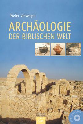 Archäologie der biblischen Welt, m. Foto-DVD, Dieter Vieweger