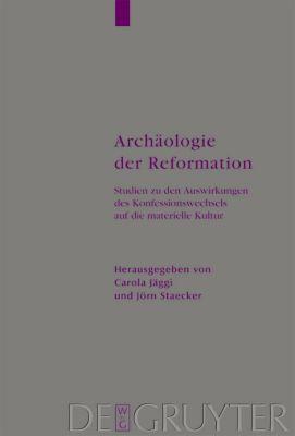 Archäologie der Reformation