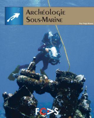 Archéologie Sous-Marine, Flor Trejo Rivera