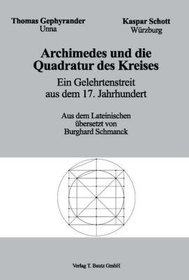 Archimedes und die Quadratur des Kreises, Thomas Gephyrander, Kapar Schott