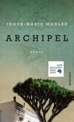 Archipel, Inger-Maria Mahlke