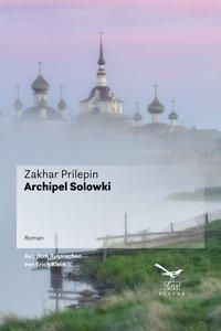 Archipel Solowki - Zakhar Prilepin pdf epub