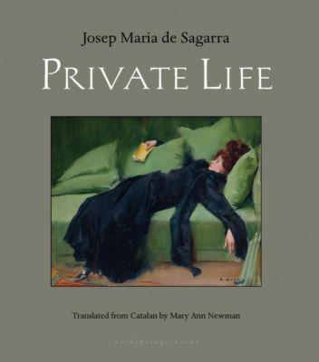 Archipelago: Private Life, Josep Maria De Sagarra