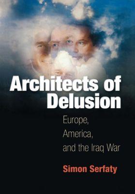 Architects of Delusion, Simon Serfaty