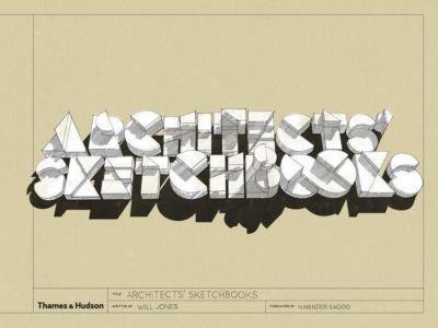 Architects' Sketchbooks, Will Jones, Narinder Sagoo
