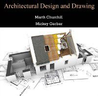 Architectural Design and Drawing, Marth Gerber, Mickey Churchill