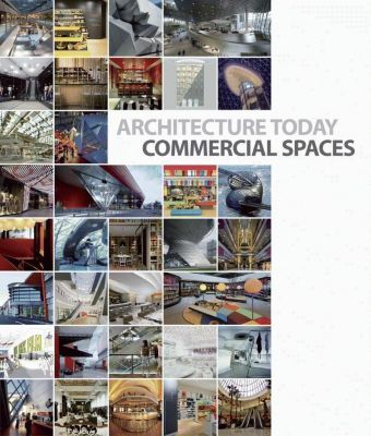 Architecture Today Commercial Spaces, David Andreu
