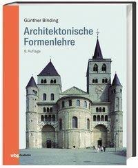 Architektonische Formenlehre - Günther Binding |